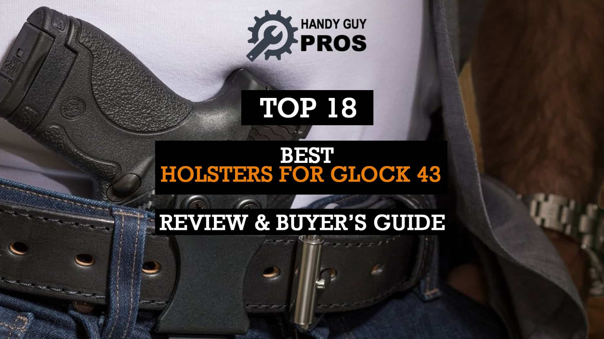 Best Holsters for Glock 43